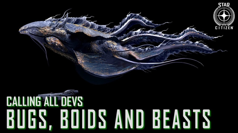 Star Citizen Calling All Devs Bugs Boids and Beasts