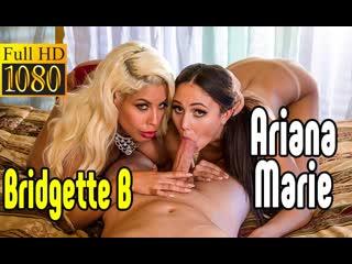 Bridgette B, Ariana Marie большой член секс big tits [Трах, all sex, porn, big tits, Milf, инцест, порно blowjob brazzers секс