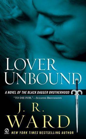 Lover Unbound (Black Dagger Brotherhood #5)
