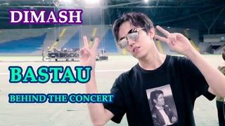 ДИМАШ / DIMASH - За кулисами BASTAU / Behind the concert BASTAU