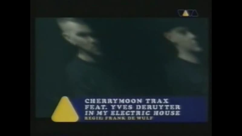 Cherrymoon Trax Yves Deruyter In My Electric House VIVA TV