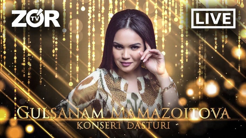 Gulsanam Mamazoitova konsert dasturi 2020