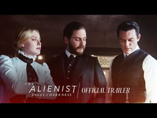 The Alienist: Angel of Darkness - 2 Hour Premiere Sunday   TNT