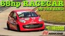 CLUB1000: THRASHING a 68hp Citroen C1 racecar over the Nürburgring Nordschleife!
