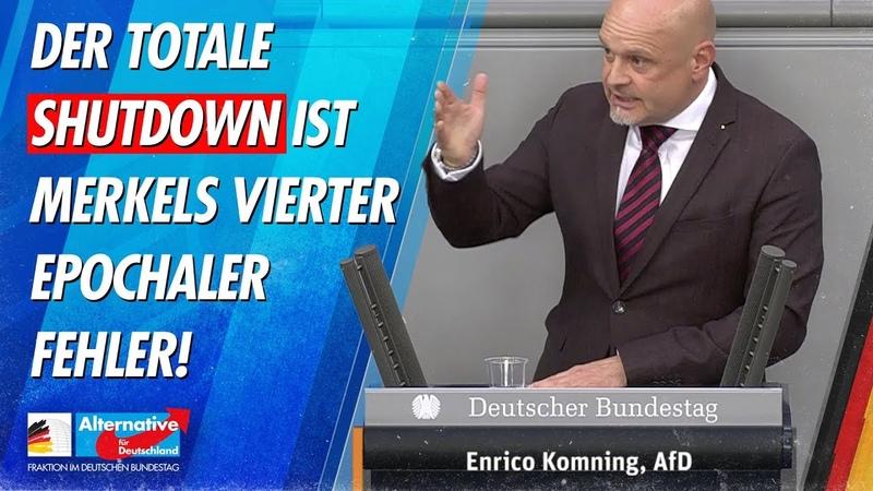 Der totale Shutdown ist Merkels vierter epochaler Fehler! Enrico Kooning