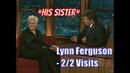 Lynn Ferguson - Craig's Sister Tells Us Stories Of Craig - 2/2 Visits In Chron. Order.