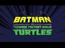 Бэтмен против Черепашек-ниндзя ENG / 1080p