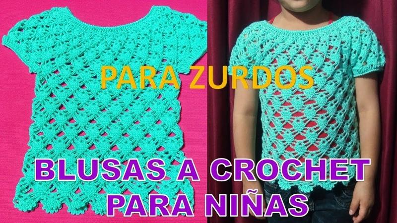 Para ZURDOS Blusa Tejida a crochet para Niñas en punto Arañitas o Piñitas paso a paso