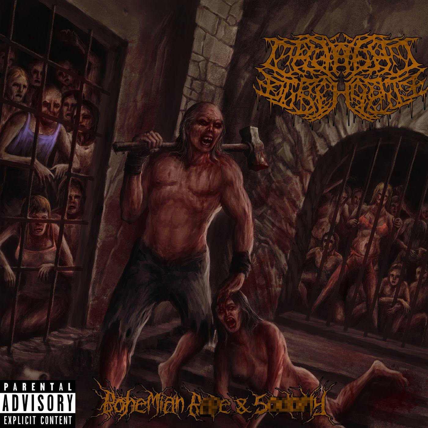 Cranial Discharge - Bohemian Rape & Sodomy