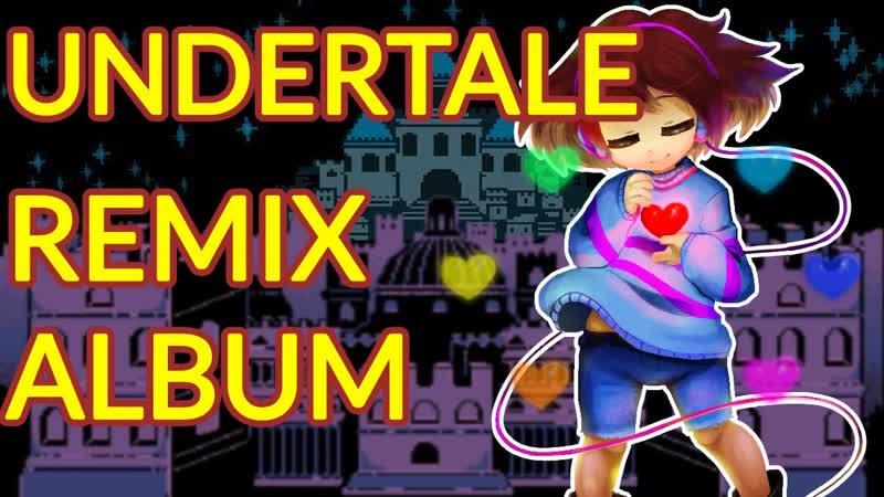 Top undertale music remixes/Ремиксы музыки Undertale