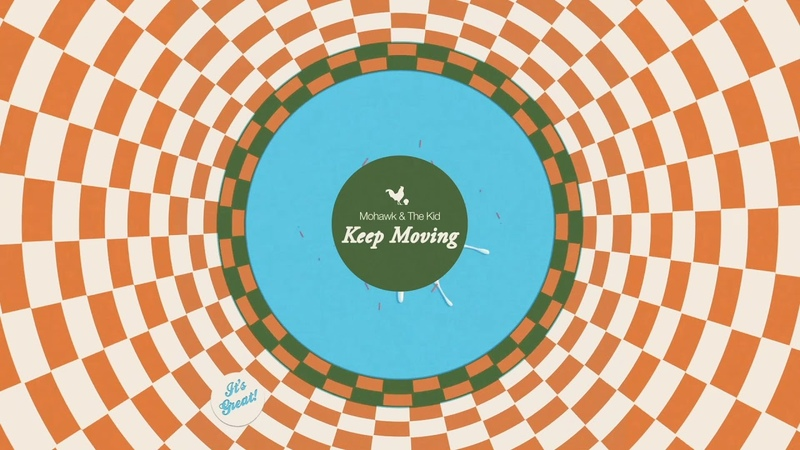 Mohawk The Kid - KEEP MOVING