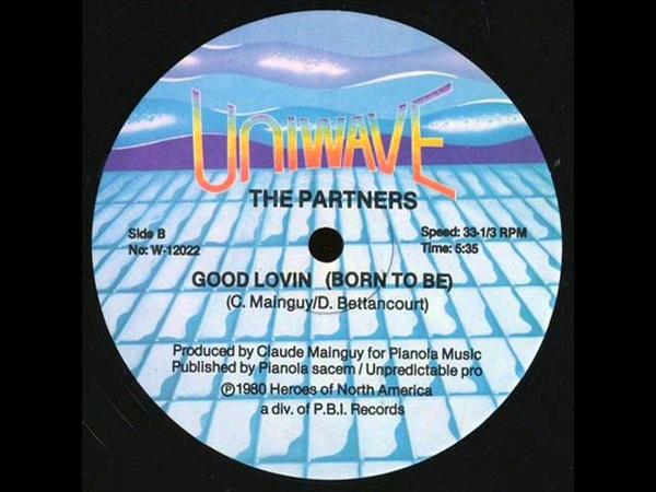 The Partners Good Lovin Born To Be 1980