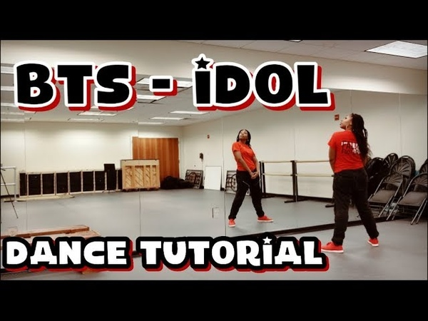 BTS (방탄소년단) IDOL - DANCE TUTORIAL PART 1