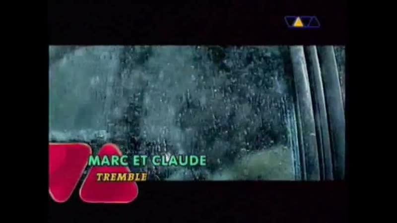 Marc Et Claude Tremble VIVA TV