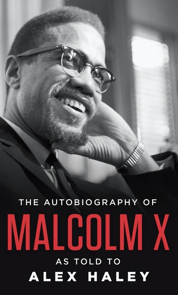 The autobiography of Malcolm X by Malcolm X, Alex Haley, Alex Haley, M. S. Handler