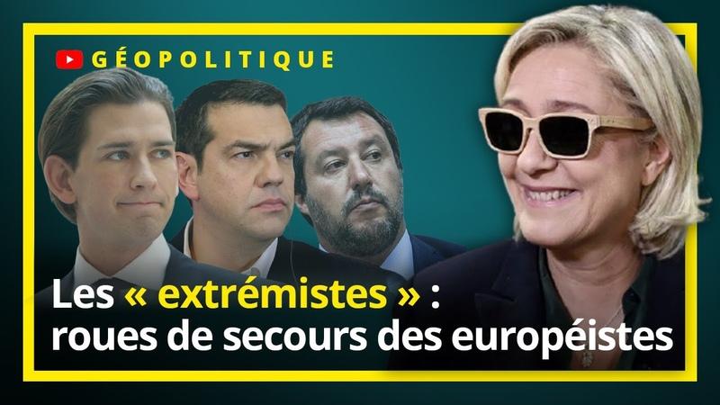 Les « extrémistes » roues de secours des européistes