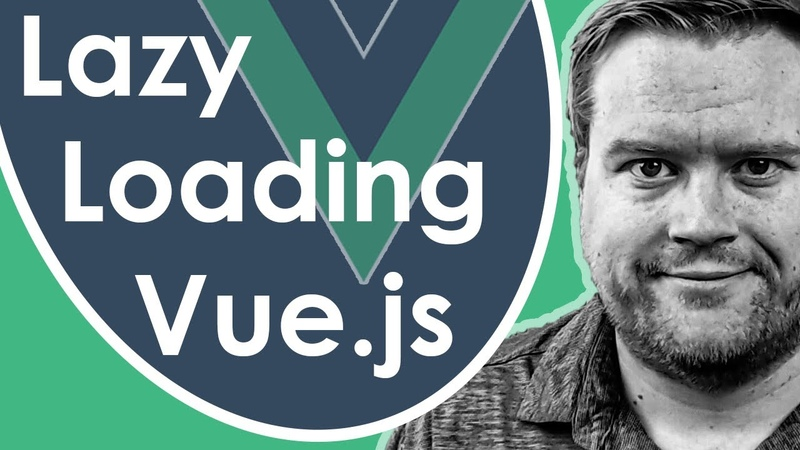 How To Lazy Load Components In Vue.js!