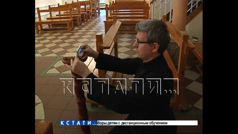 Ладан и онлайн мессы нижегородские храмы всех конфессий перешли на особый режим работы