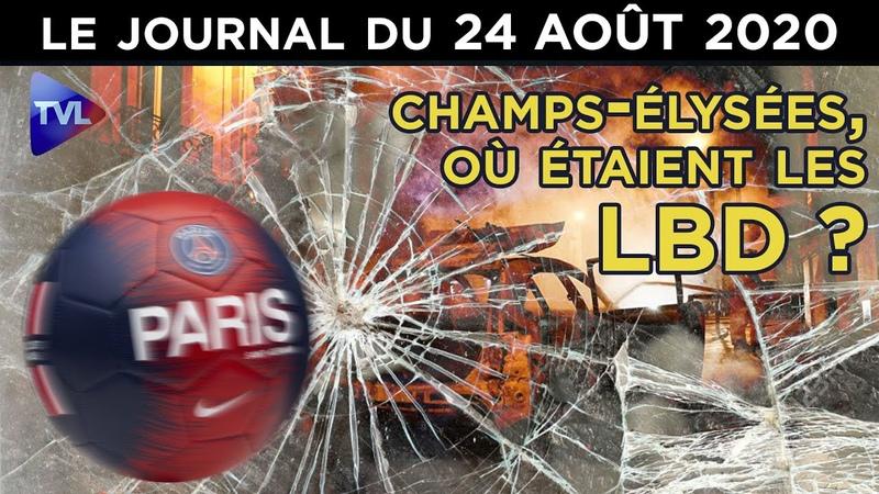 Défaite du PSG Victoire des casseurs sur les Champs Elysées JT du lundi 24 août 2020