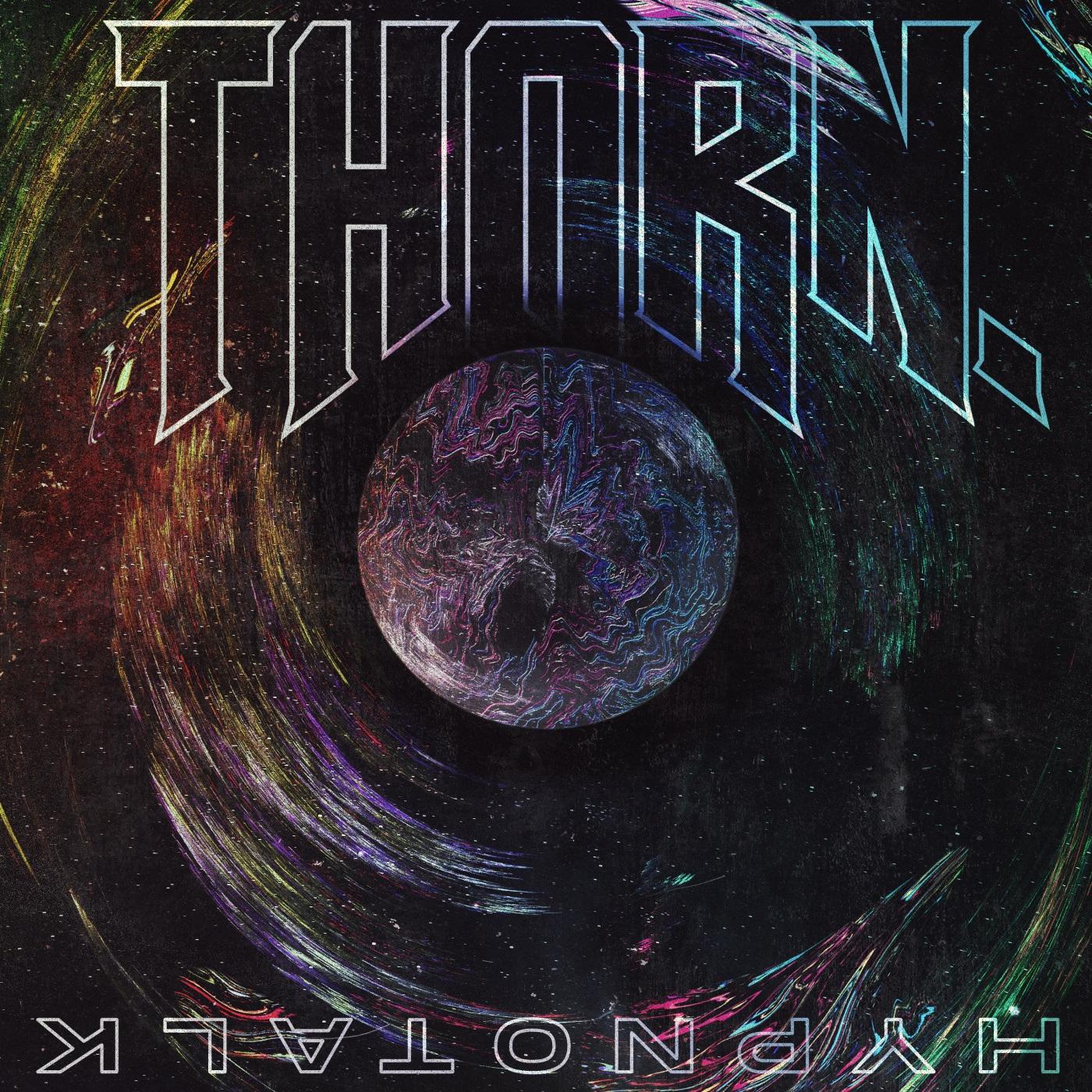 THORN. - Hypnotalk [EP] (2020)