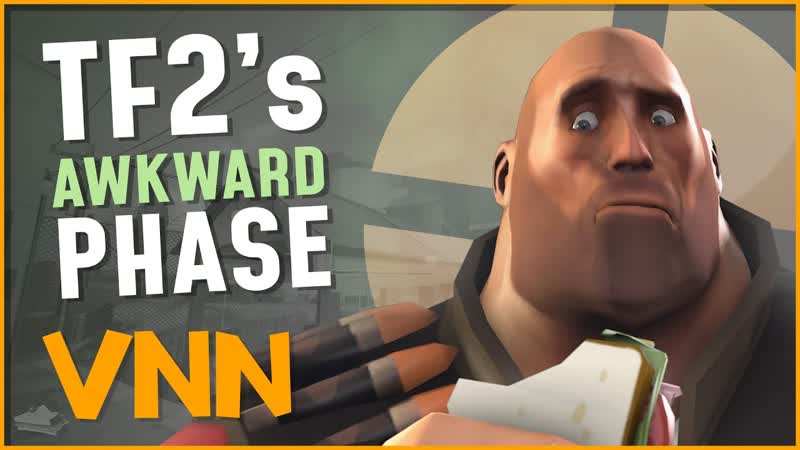 Team Fortress 2's Awkward Phase