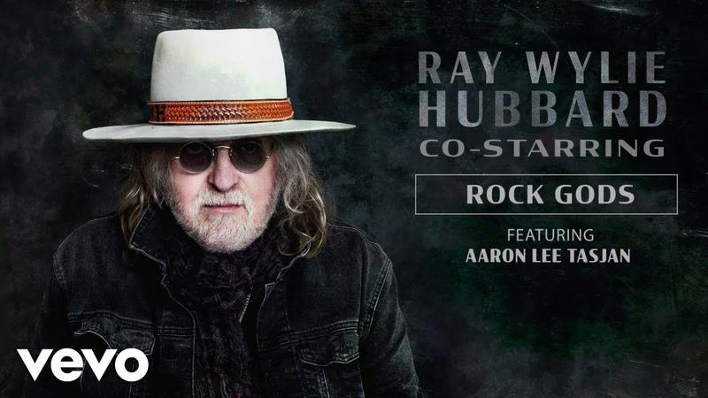 Ray Wylie Hubbard Rock Gods Audio ft Aaron Lee Tasjan