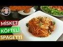 Misket Köfteli Spagetti Tarifi | Salçalı, domates soslu | Hatice Mazı ile Yemek Tarifleri