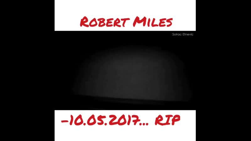 Сегодня умер талантливый и знаменитый композитор, основоположник стиля танцевальной музыки trance Роберт_Майлс .Его суперхит
