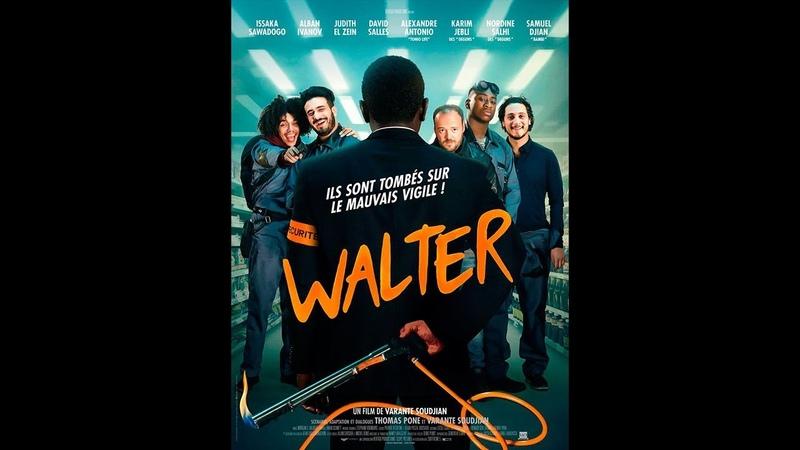 WALTER |2018| WebRip en Français (HD 720p)