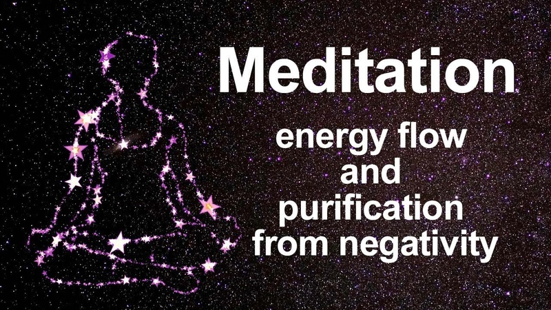 Meditation Energy flow and purification from negativity