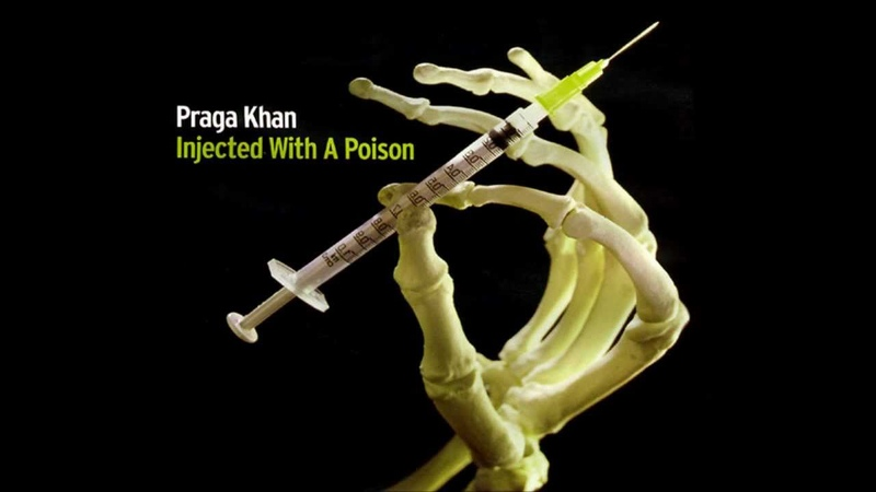 Praga Khan - Injected With A Poison (Pat Krimson mix)