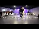 Ahmed Poteev || 21 Savage - Ghostface Killers