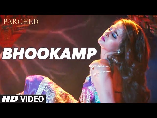 BHOOKAMP Video Song | PARCHED | Radhika Apte, Tannishtha Chatterjee, Adil Hussain | T-Series
