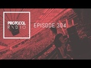 Protocol Radio 304 by Nicky Romero PRR304