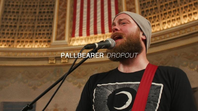 Pallbearer - Dropout | Audiotree Far Out