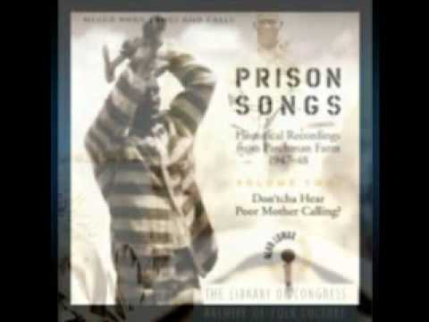 Prison Songs O 'Berta