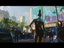 """Игра """"Cyberpunk 2077"""" - Русский трейлер (E3 2018, Субтитры) ¦ В Рейтинге"""