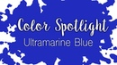 Color Spotlight: Ultramarine / Watercolor Color Profile