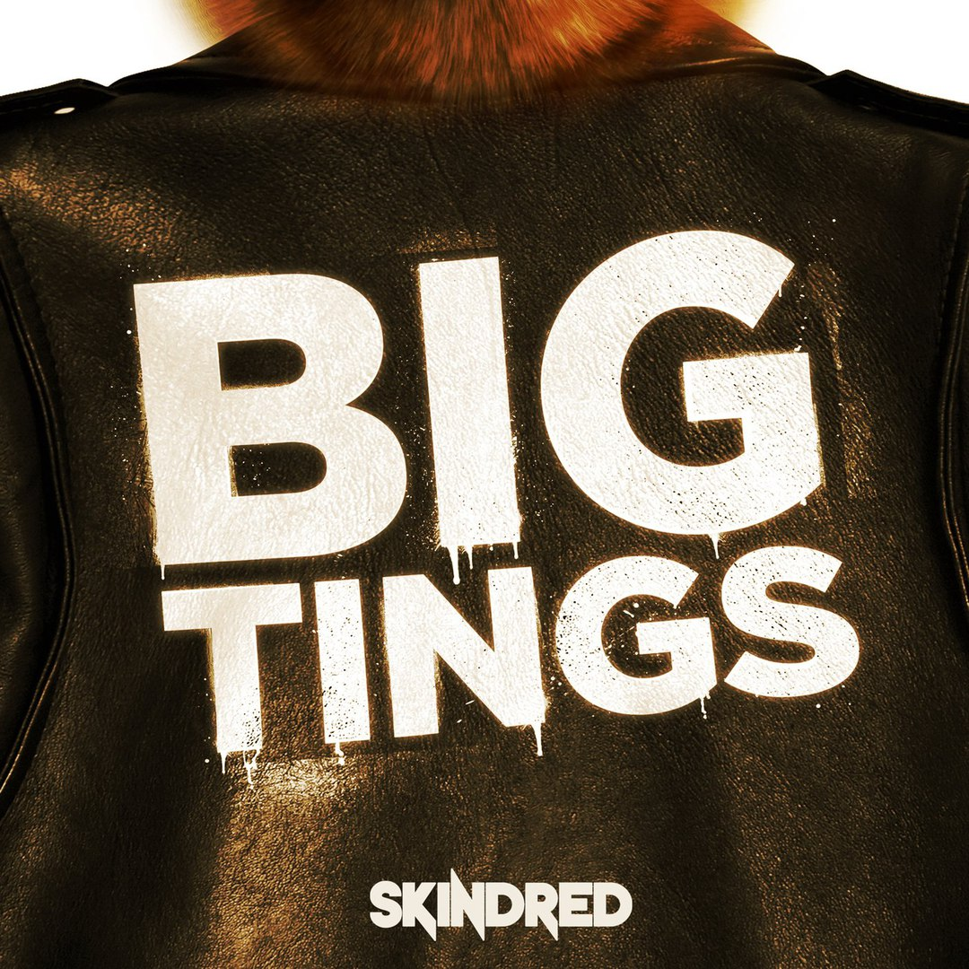 Skindred - Big Tings [Single] (2018)