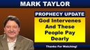 Mark Taylor Prophecy October 19, 2018 – GOD INTERVENES AND THESE PEOPLE PAY DEARLY
