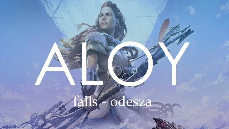ALOY FALLS ODESZA horizon zero dawn