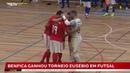 SL Benfica vence a 3ª Edição do Torneio Eusébio