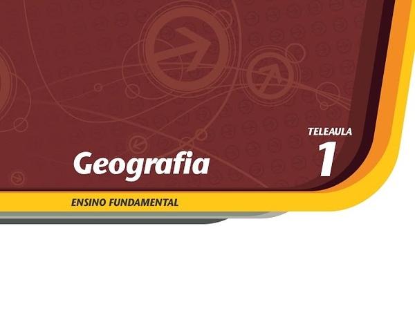 01 - O nosso lugar no mundo - Geografia - Ens. Fund. - Telecurso
