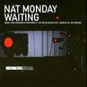 Nat Monday - Waiting Jay Welsh Black Ice Remix
