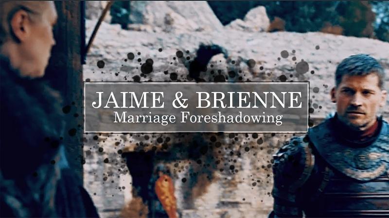 Jaime Brienne   Marriage Foreshadowing