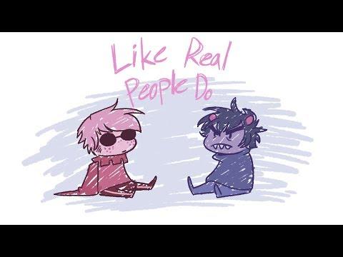 Like Real People Do - Davekat Lyricstuck
