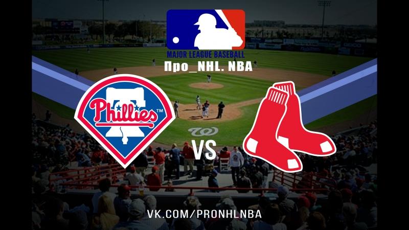 MLB 2018 Philadelphia Phillies vs Boston Red Sox