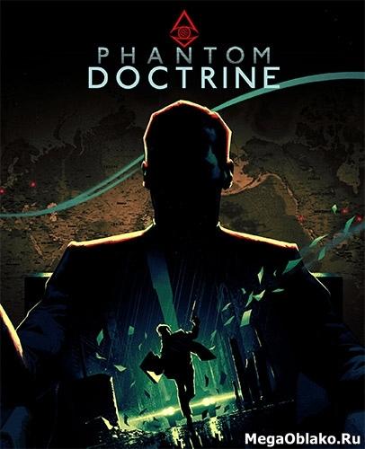 Phantom Doctrine [v 1.0.5] (2018) PC | RePack от xatab