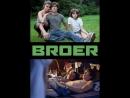 Брат _ Broer (2012) Нидерланды