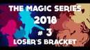 The Magic Series 2018 3 Loser's Bracket Them's Fightin' Herds Tournament Early Access